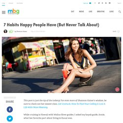7 Habits Happy People Have (But Never Talk About)