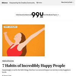 7 Habits of Incredibly Happy People