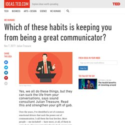 Which of these habits is keeping you from being a great communicator?
