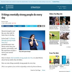 9 things mentally strong people do every day