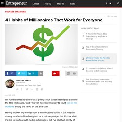 4 Habits of Millionaires That Work for Everyone