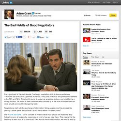 The Bad Habits of Good Negotiators