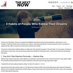 4 Habits of People Who Follow Their Dreams