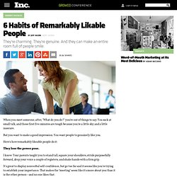 6 Habits of Remarkably Likable People