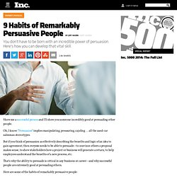 9 Habits of Remarkably Persuasive People