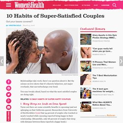 10 Habits of Super-Satisfied Couples