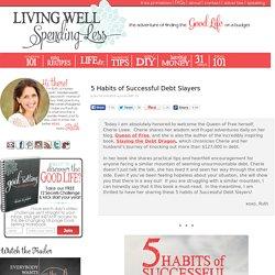 5 Habits of Successful Debt Slayers