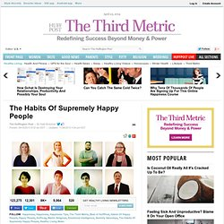 The Habits Of Supremely Happy People