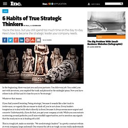 The 6 Habits of True Strategic Thinkers