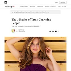 The 7 Habits of Truly Charming People