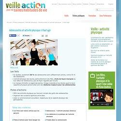 Veille action pour de saines habitudes de vie - Adolescentes et activité physique : il faut agir