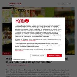 À cause du Covid-19, les Français ont changé leurs habitudes de consommation - Edition du soir Ouest-France - 20/01/2021