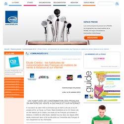 Etude Crédoc : les habitudes de consommation des Français en matière de vente à distance et sur internet