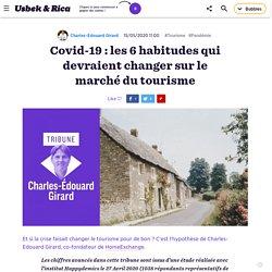 Covid-19 : les 6 habitudes qui devraient changer sur le marché du tourisme