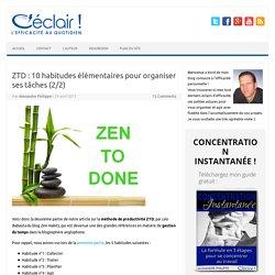 ZTD : 10 habitudes élémentaires pour organiser ses tâches (2/2)