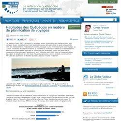 » Habitudes des Québécois en matière de planification de voyages