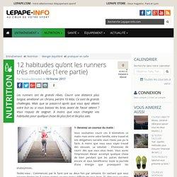 12 habitudes qu'ont les runners très motivés (1ere partie)