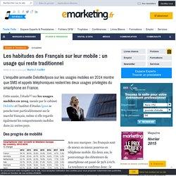 Les habitudes des Français sur leur mobile : un usage qui reste traditionnel