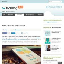 """""""Hablamos de educación"""", el libro de El Blog de Educación y TIC"""