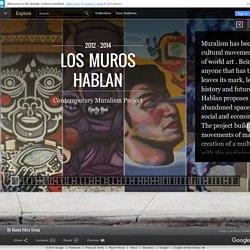 Los Muros Hablan – Google Cultural Institute