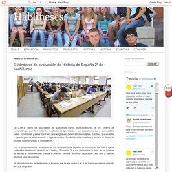 Hablineses: Estándares de evaluación de Historia de España 2º de bachillerato