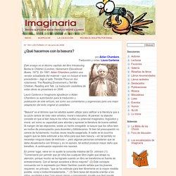 ¿Qué hacemos con la basura?, por Aidan Chambers - Imaginaria No. 183 - 21 de junio de 2006