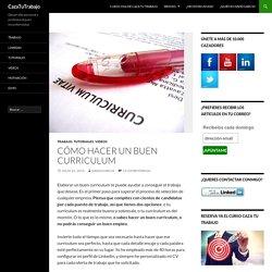 Cómo hacer un buen curriculum - CazaTuTrabajo