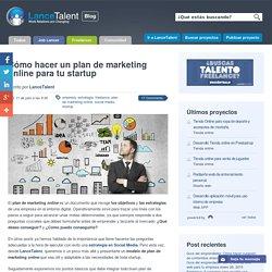 Cómo hacer un plan de marketing online para tu startup