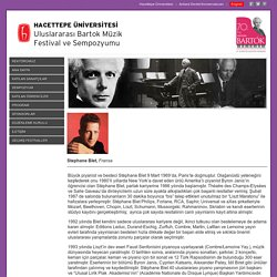 Hacettepe Üniversitesi Bartok Festivali: Stéphane Blet, Piyano.