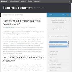 Hachette sera-t-il emporté au gré du fleuve Amazon ? – Économie du document