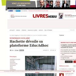 Hachette dévoile sa plateforme EducAdhoc