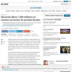 Fraude fiscal: Hacienda aflora 7.300 millones en cuentas corrientes de paraísos fiscales