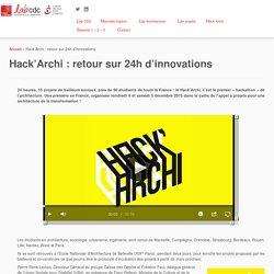 Hack'Archi : retour sur 24h d'innovations