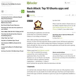 Hack Attack: Top 10 Ubuntu apps and tweaks