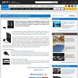 Hack PS3 : un custom firmware par Geohot ?