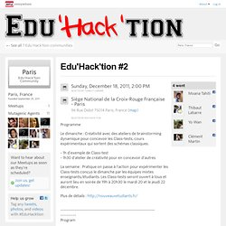 Edu'Hack'tion #2 - Paris, France | Dec 18, 2011 - Meetup