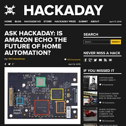 Ask Hackaday: Is Amazon Echo the Future of Home Automation?