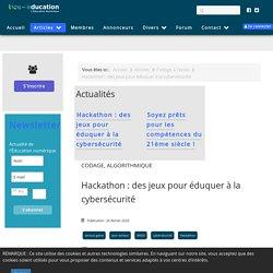 Hackathon : des jeux pour éduquer à la cybersécurité