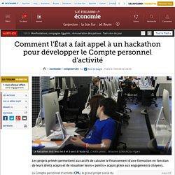 Comment l'État a fait appel à un hackathon pour développer le Compte personnel d'activité