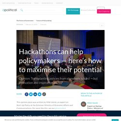Hackathons can help policymakers — here's how to maximise their potential