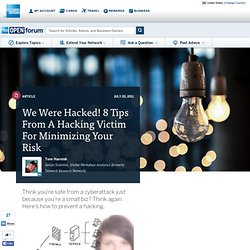 We Were Hacked! 8 Tips From A Hacking Victim For Minimizing Your Risk :... - StumbleUpon