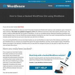 How to Clean a Hacked WordPress Site using Wordfence