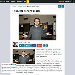 Le hacker Geohot arrêté