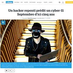 Un hacker repenti prédit un cyber-11 septembre d'ici cinq ans