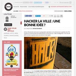 Hacker la ville : une bonne idée ?