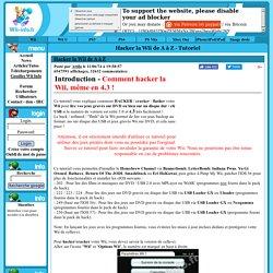 Hacker la Wii de A à Z - Tutoriel Wii Info