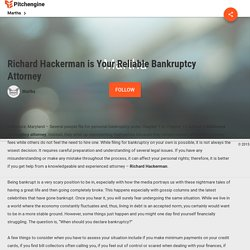 Richard Hackerman is Your Reliable Bankruptcy Attorney