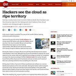 Hackers see the cloud as ripe territory