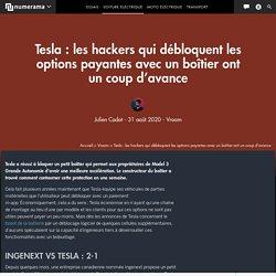 Tesla : les hackers qui débloquent les options payantes avec un boîtier ont un coup d'avance