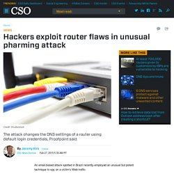 Hackers exploit router flaws in unusual pharming attack